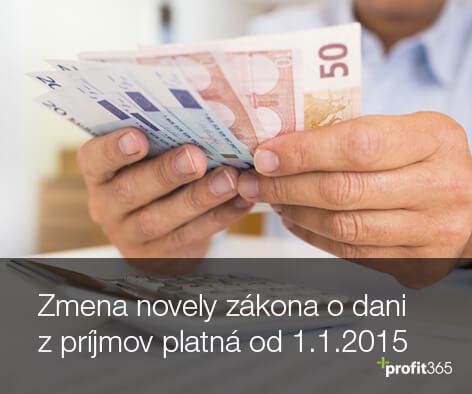Aké zmeny prináša novela zákona o dani z príjmov platná od 1.1.2015